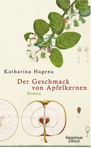 Rezension. // Katharina Hagena – Der Geschmack von Apfelkernen
