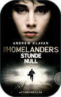 Rezension.// Andrew Klavan – The Homelanders [1] Stunde Null ♥