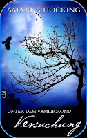 Rezension.// Amanda Hocking – Unter dem Vampirmond [ 1 ] – Versuchung ♥