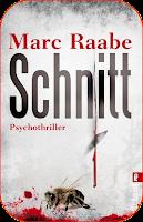 Rezension.// Marc Raabe – Schnitt ♥