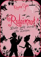 Rezension.// Kerstin Gier – Rubinrot. [1] Liebe geht durch alle Zeiten