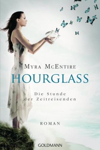 [Ich lese gerade] Buchvorstellung: Hourglass von Myra McEntire