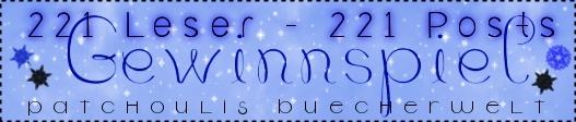 Gewinnspiel.// 221 Leser – 221 Posts! ♥