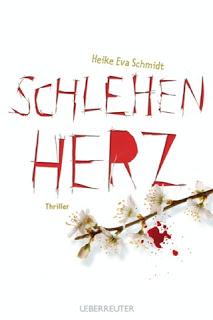 """Rezension.// """"Schlehenherz"""" von Heike Eva Schmidt ♥"""