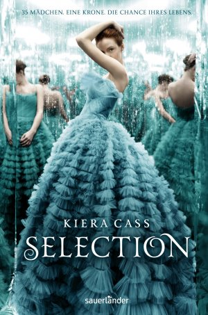 "Rezension.// ""Selection"" von Kiera Cass ♥"
