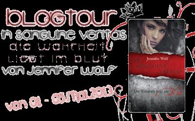 """Ankündigung.// Blogtour zu """"In Sanguine Veritas – Die Wahrheit liegt im Blut"""" von Jennifer Wolf!!"""