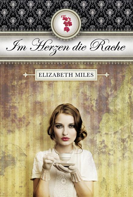 """Rezension.// """"Im Herzen die Rache"""" von Elizabeth Miles ♥"""