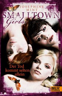"""Rezension.// """"Smalltown Girls – Der Tod kommt selten allein"""" von Josephine Mint"""