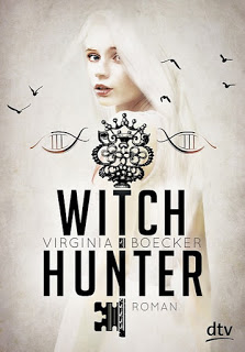 "||► Bloggeraktion ◄|| Blogger-Challenge zu ""Witch Hunter"" von Virginia Boecker"