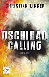 "||► Rezension ◄|| ""Dschihad Calling"" von Christian Linker"