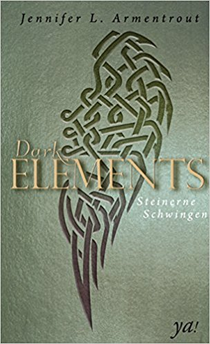 ||► Rezension ◄|| Dark Elements #1 Steinerne Schwingen von Jennifer L. Armentrout