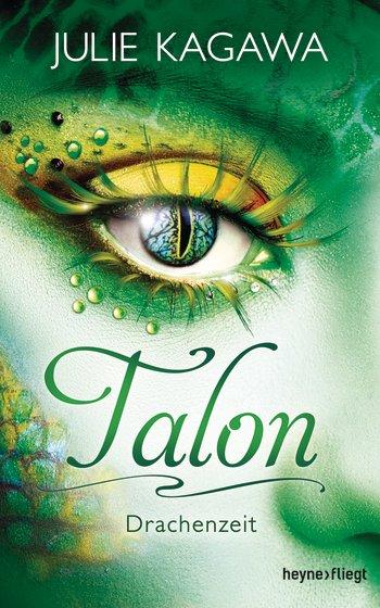 ||► Rezension ◄|| Talon #1 – Drachenzeit von Julie Kagawa