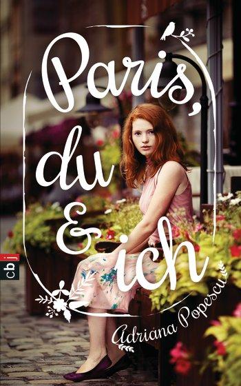 "||» Rezension «|| ""Paris, Du & Ich"" von Adriana Popescu"