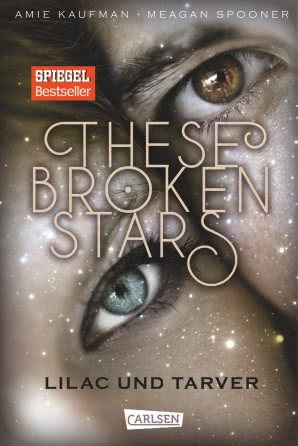 "||» Rezension «|| ""These Broken Stars"" von Amie Kaufman & Meagan Spooner"