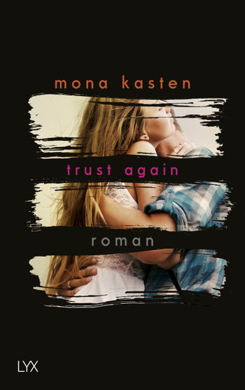 "||» Rezension «|| ""Trust Again"" von Mona Kasten"