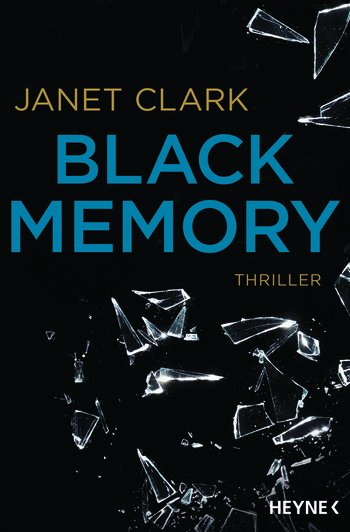 "||» Rezension «|| ""Black Memory"" von Janet Clark"