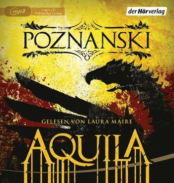 "||» Hörbuch-Rezension «|| ""Aquila"" von Ursula Poznanski"