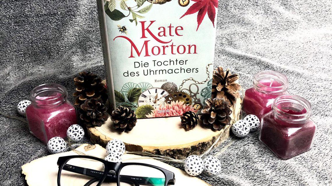 ||» Rezension «|| Die Tochter des Uhrmachers [von Kate Morton]