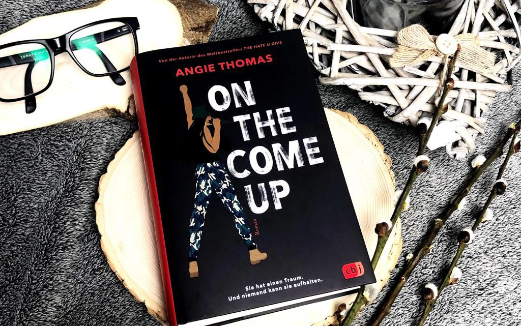 ||» Rezension «|| On the come up [von Angie Thomas]