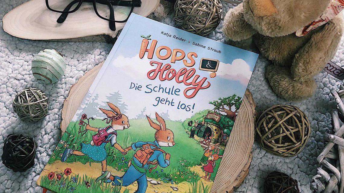 ||» Kinderstube «|| Hops und Holly: Die Schule geht los [von Katja Reider und Sabine Straub]