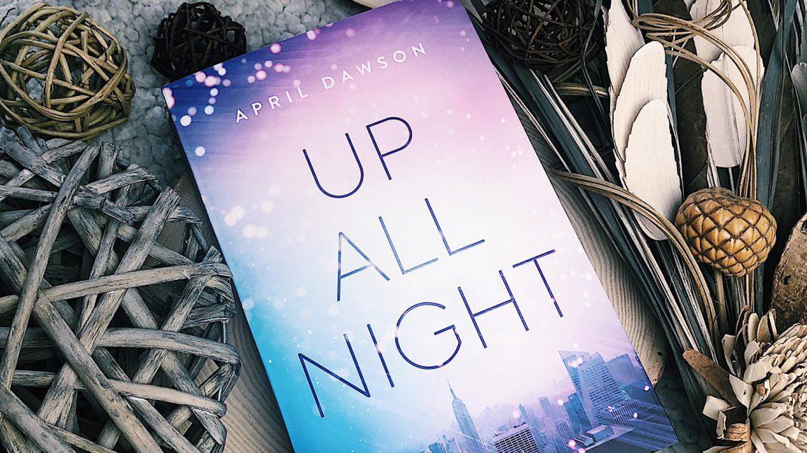 ||» Rezension «|| Up All Night [von April Dawson]