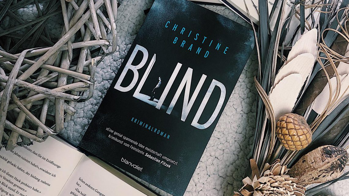 ||» Rezension «|| Blind [von Christine Brand]