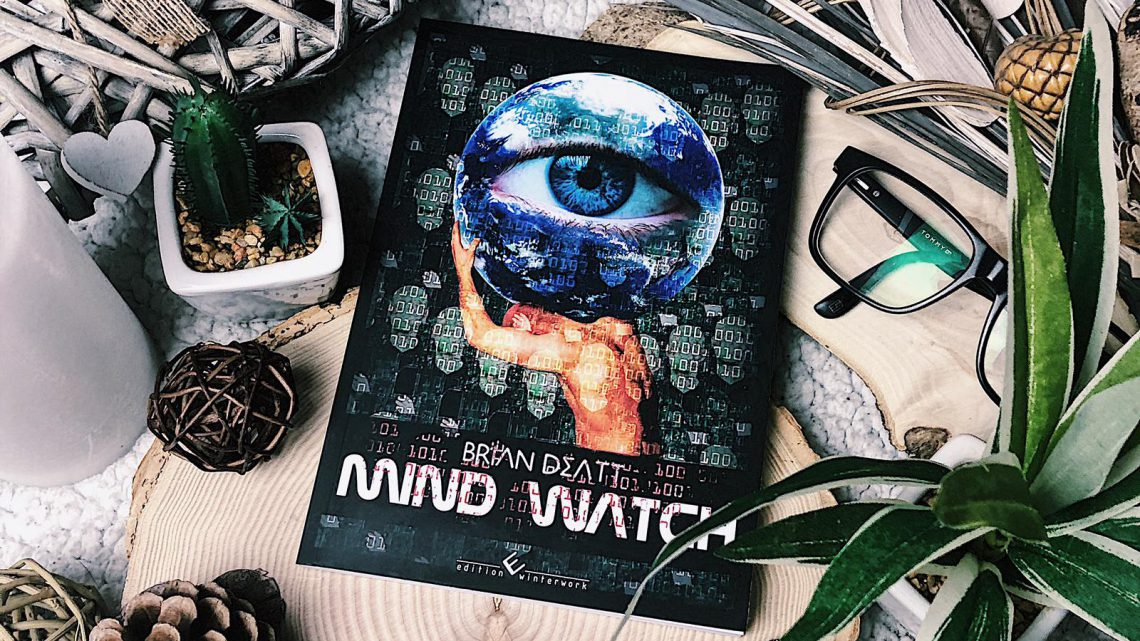 ||» Rezension «|| Mind Watch [von Brian Deatt]