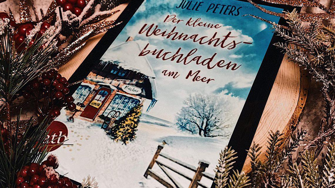 ||» Hörbuch – Rezension «|| Der kleine Weihnachtsbuchladen am Meer [von Julie Peters]
