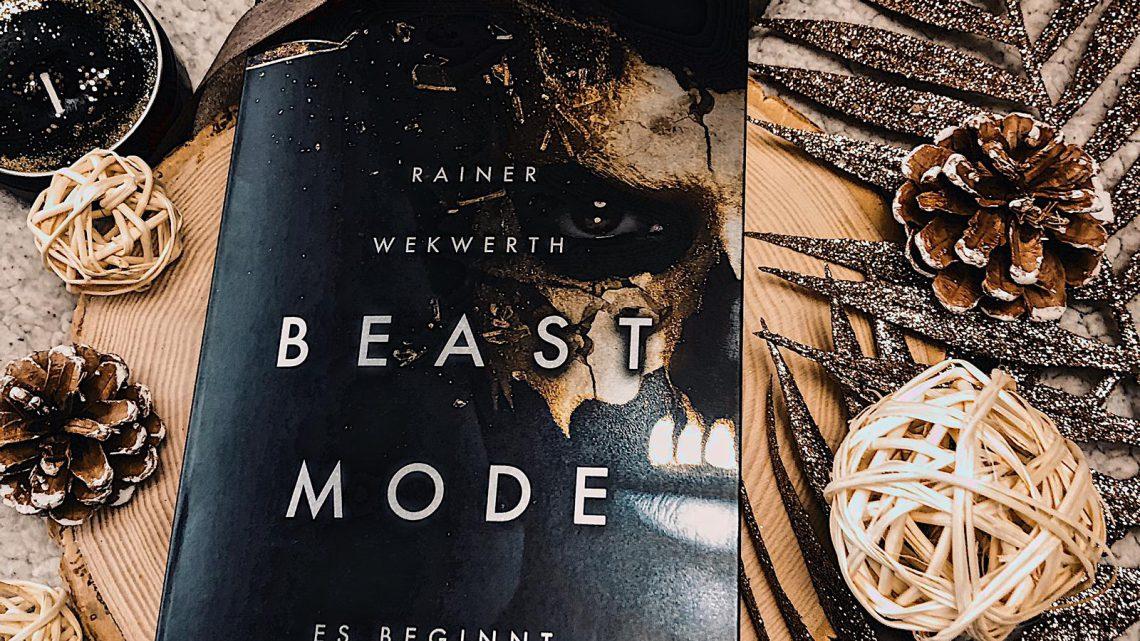 ||» Rezension «|| Beastmode 01: es beginnt [von Rainer Wekwerth]