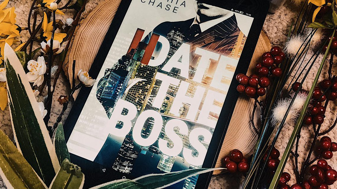 ||» Rezension «|| H/Date the Boss [von Sophia Chase]