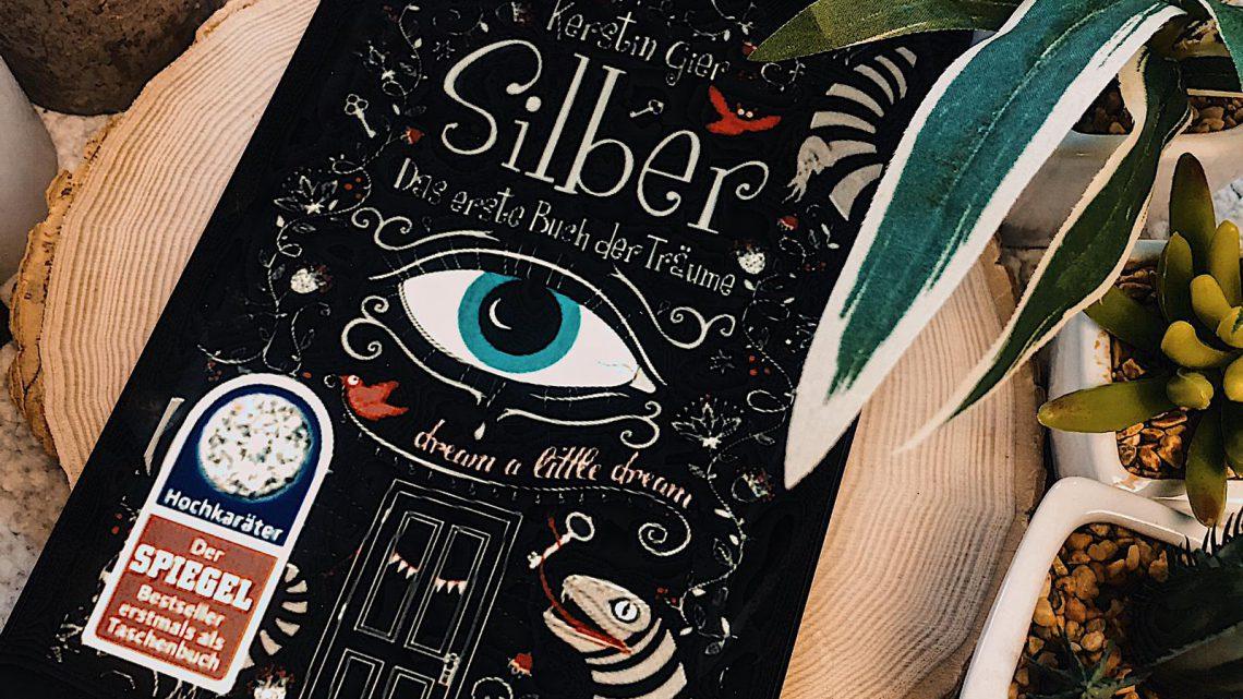 ||» Hörbuch-Rezension «|| Silber – das erste Buch der Träume [von Kerstin Gier]