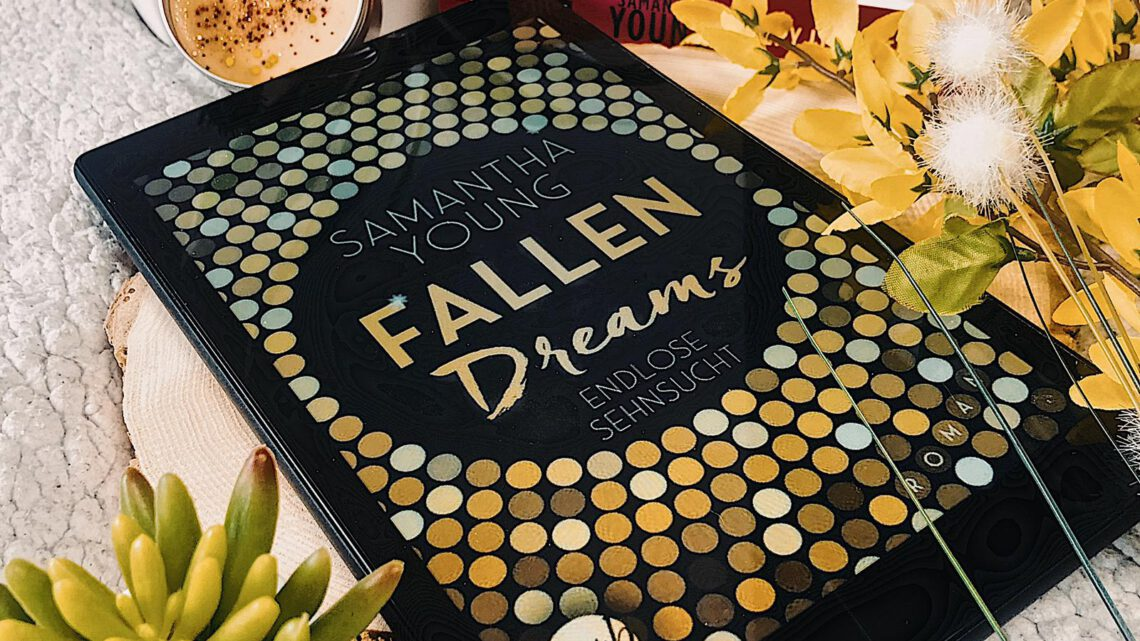 ||» Hörbuch-Rezension «|| Fallen Dreams – endlose Sehnsucht [von Samantha Young]