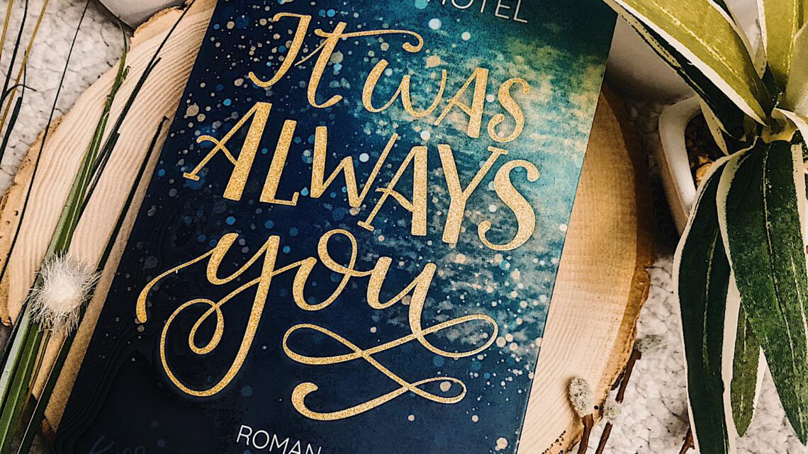 ||» Rezension «|| It was always you [von Nikola Hotel]