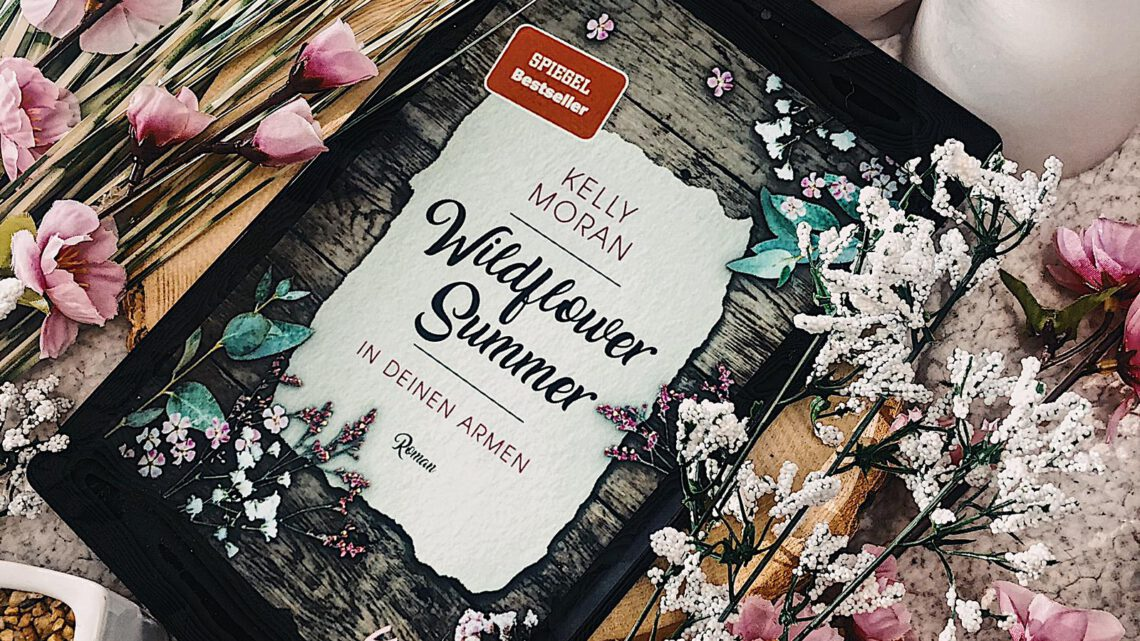 ||» Hörbuch-Rezension «|| Wildflower Summer – in deinen Armen [von Kelly Moran]