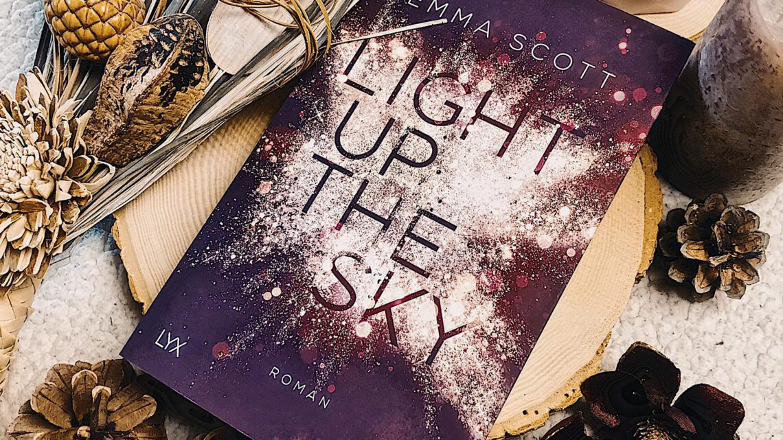 ||» Rezension «|| Light up the Sky [von Emma Scott]
