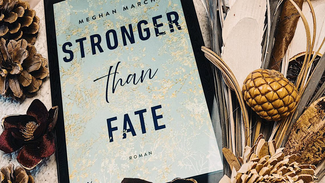 ||» Hörbuch-Rezension «|| Stronger than fate [von Meghan March]