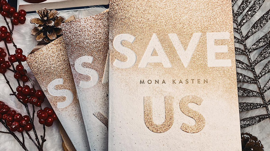 ||» Rezension «|| Save Us [von Mona Kasten]