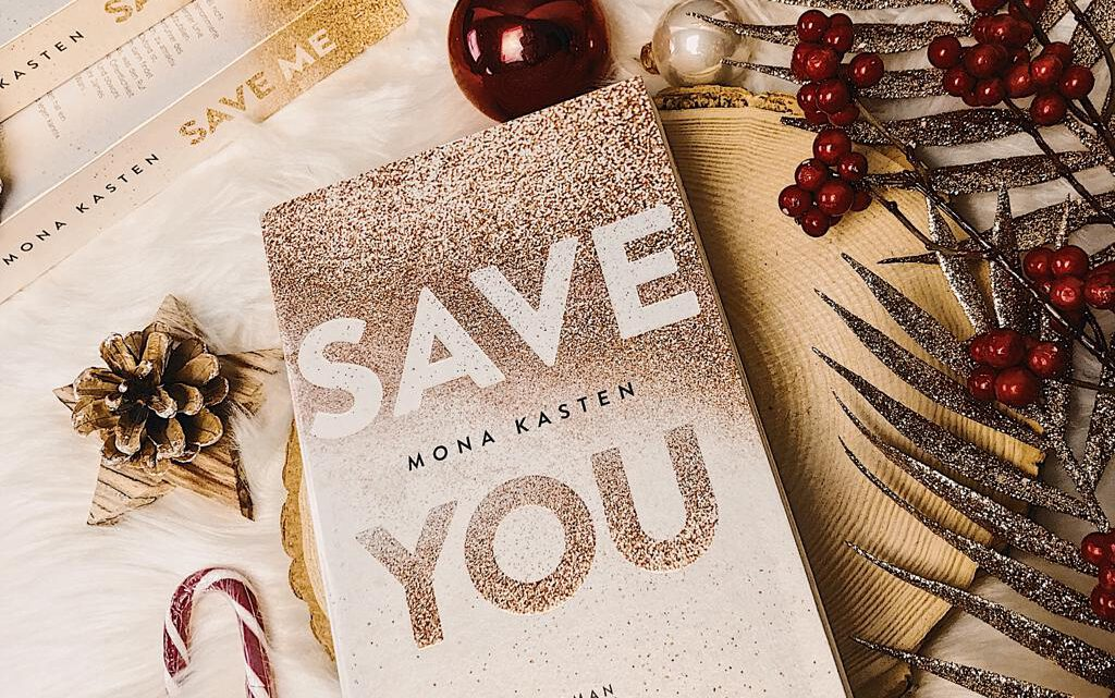 ||» Rezension «|| Save you [von Mona Kasten]