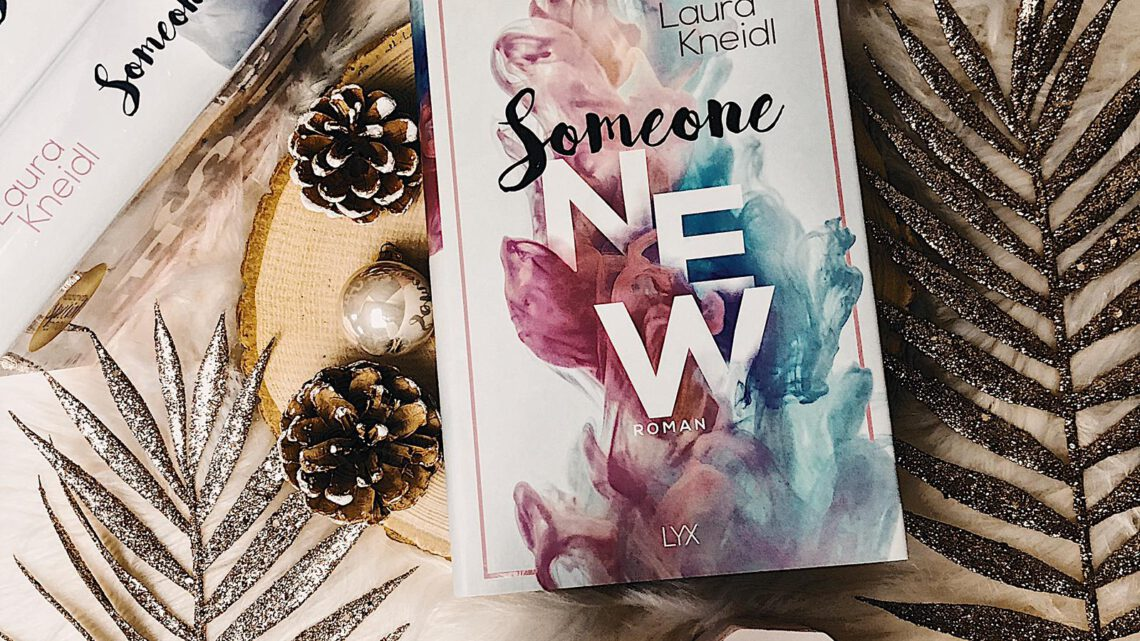 ||» Rezension «|| Someone New [von Laura Kneidl]