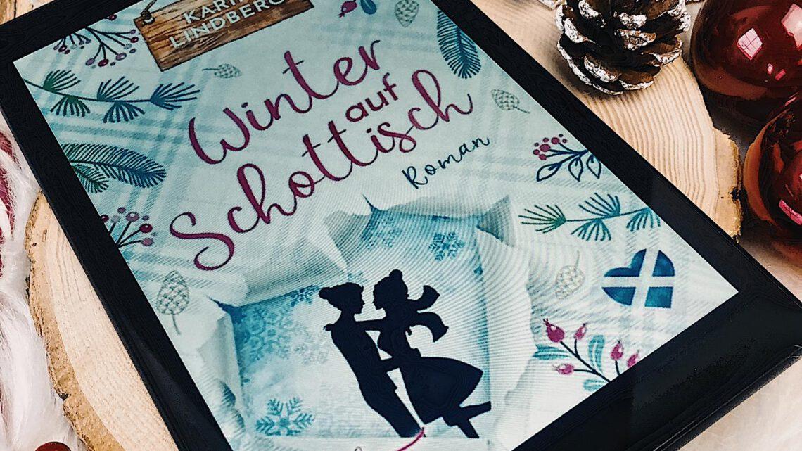 ||» Hörbuch-Rezension «|| Winter auf schottisch [von Karin Lindberg]