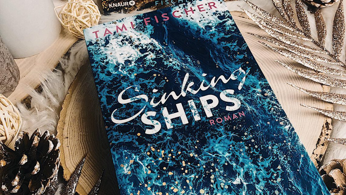 ||» Rezension «|| Sinking Ships [von Tami Fischer]