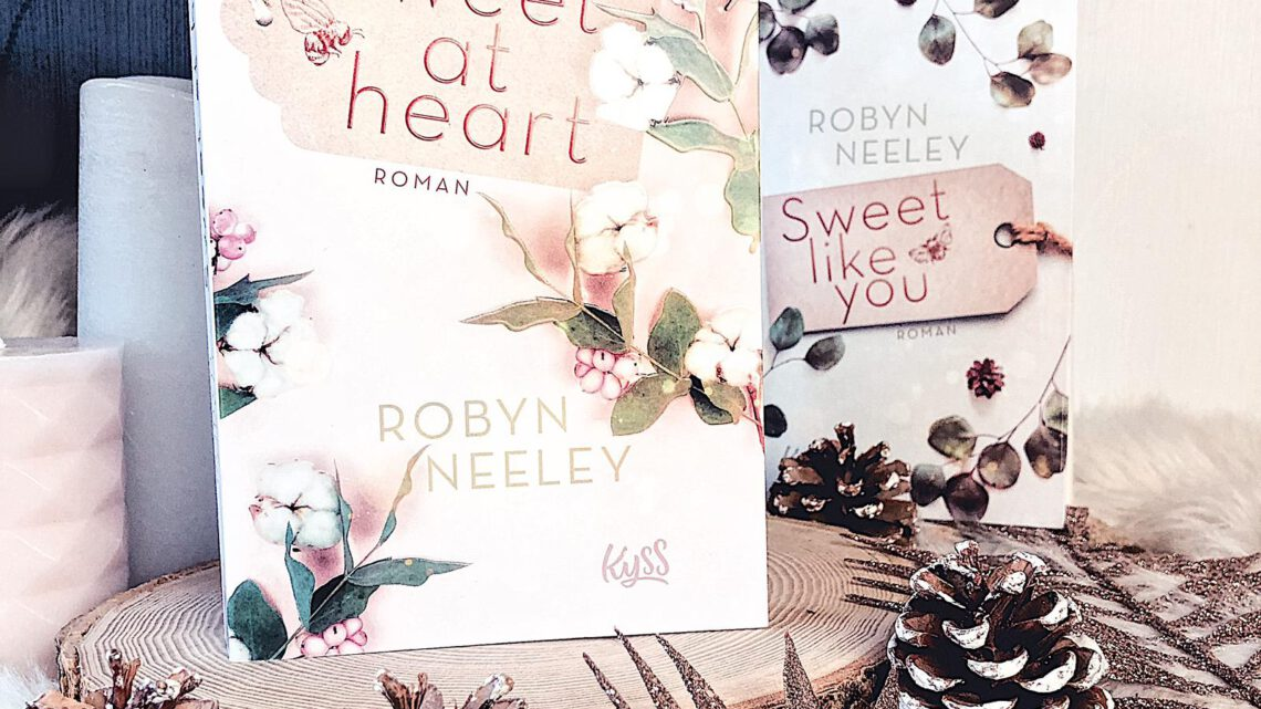 ||» Rezension «|| Sweet at Heart [von Robyn Neeley]