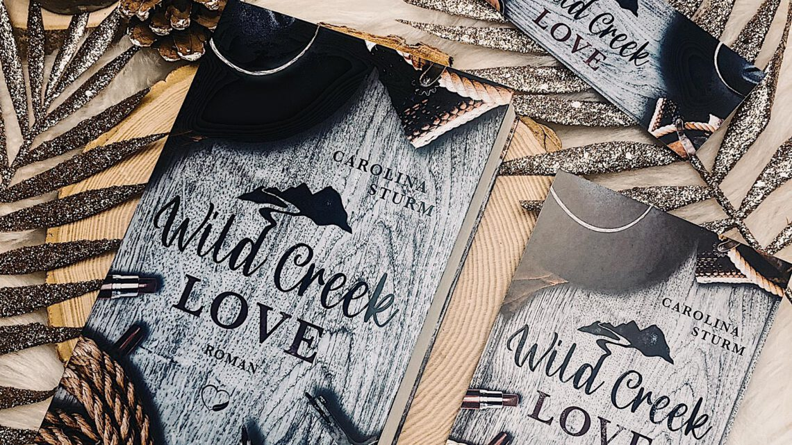 ||» Rezension «|| Wild Creek Love [von Carolina Sturm]