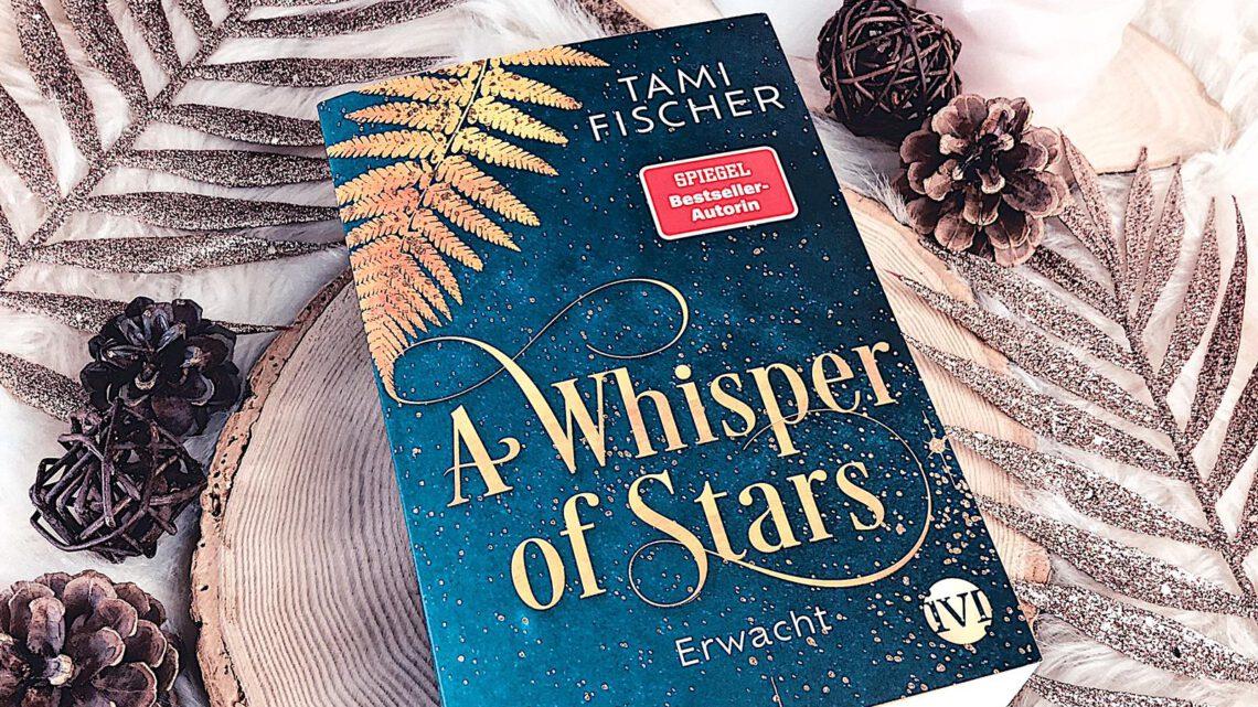 ||» Rezension «|| A Whisper of Stars 01: erwacht [von Tami Fischer]