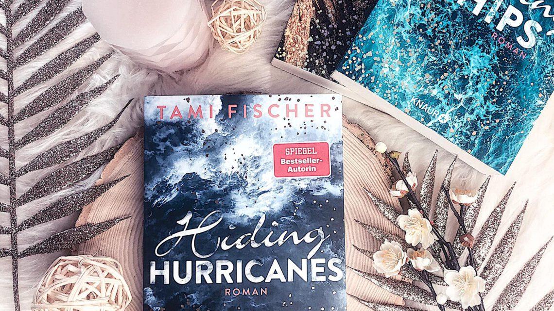 ||» Rezension «|| Hiding Hurricanes [von Tami Fischer]