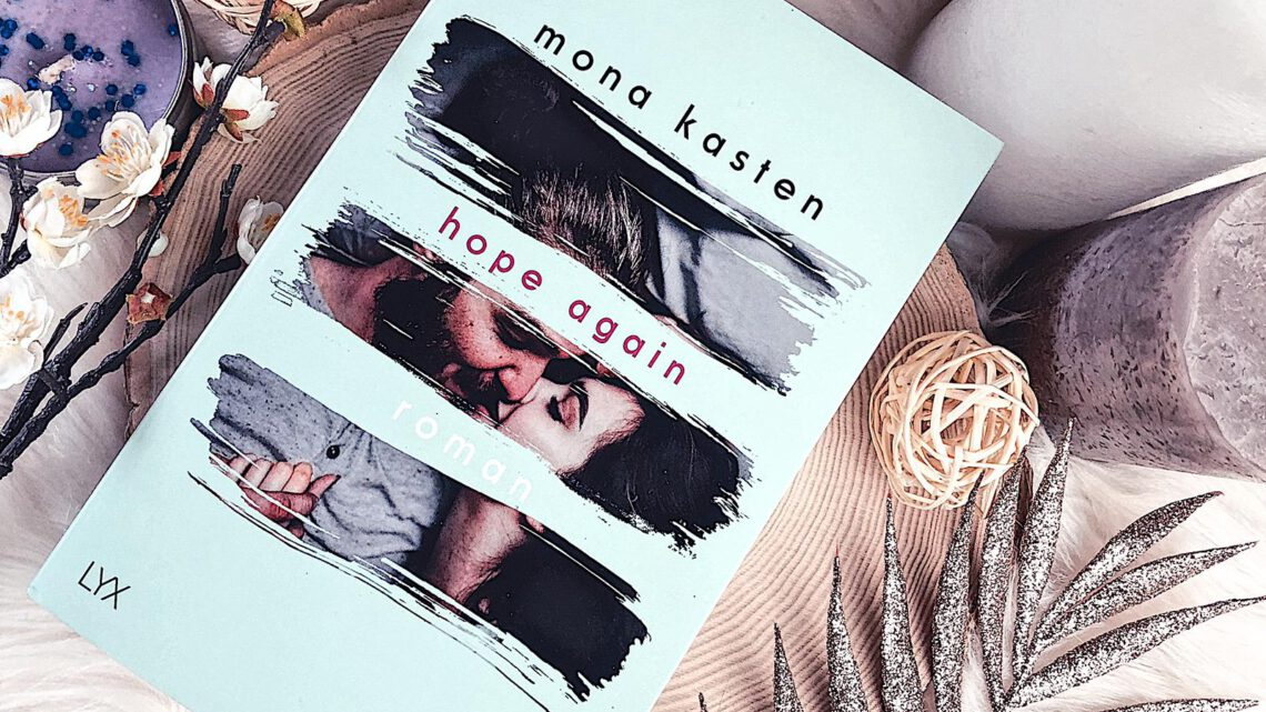 ||» Rezension «|| Hope Again [von Mona Kasten]