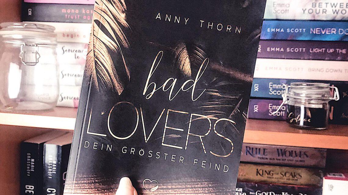 ||» Rezension «|| Bad Lovers [von Anny Thorn]