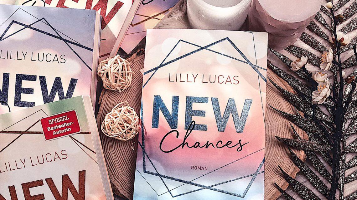 ||» Rezension «|| New Chances [von Lilly Lucas]