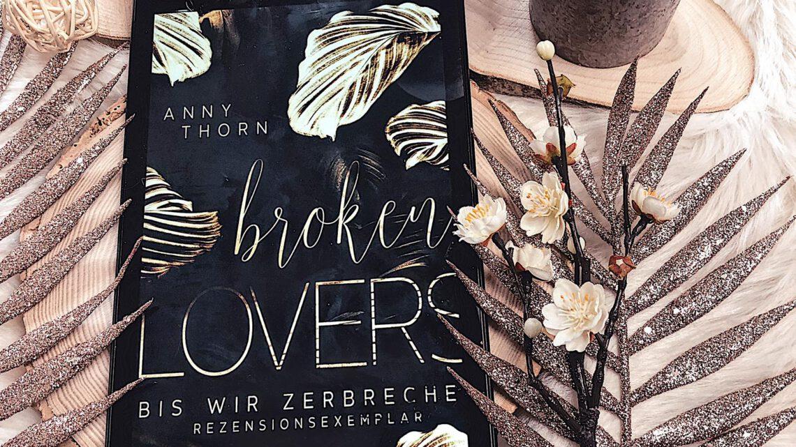 ||» Rezension «|| Broken Lovers [von Anny Thorn]
