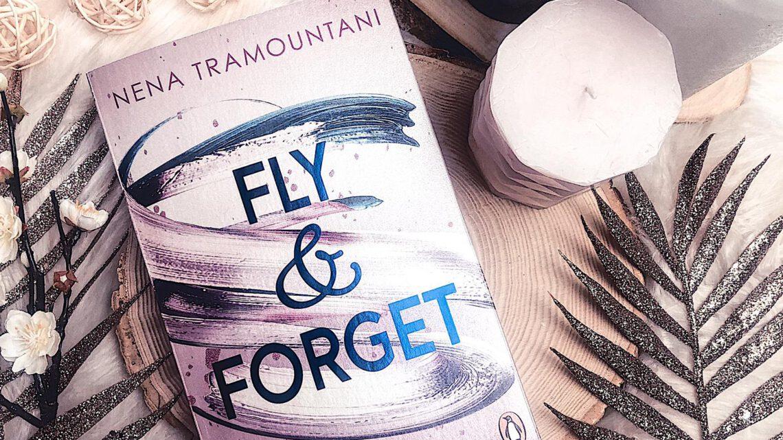 ||» Rezension «|| Fly and Forget [von Nena Tramountani]